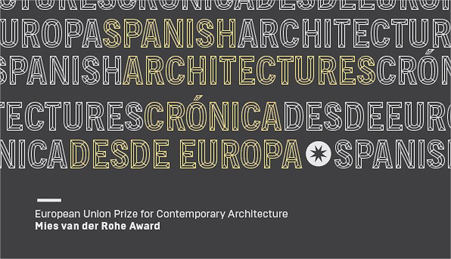 exposición spanish architectures. cronica desde europa (1)