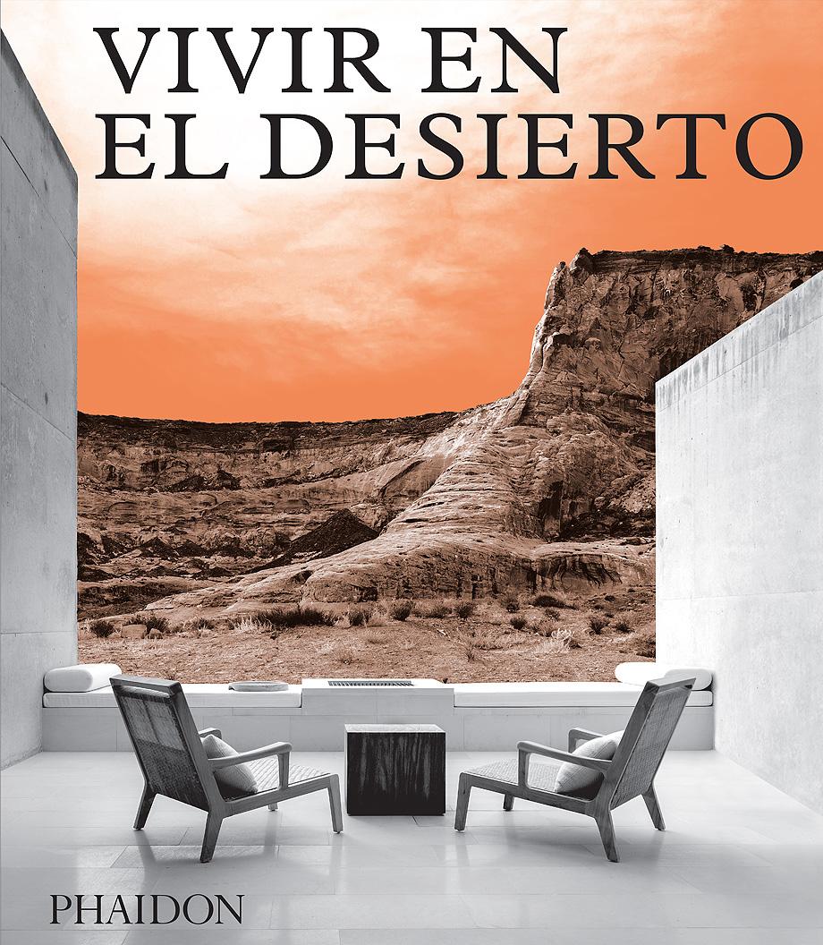 vivir en el desierto editorial phaidon (1)
